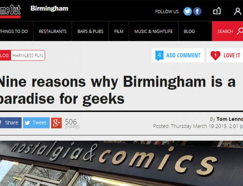 Time Out Birmingham: 'Paradise for geeks'