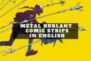 Metal Hurlant Comic Strips in English