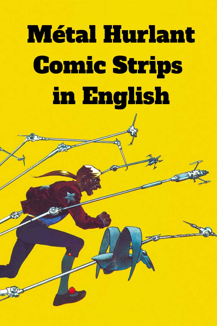 English-language translations of classic Métal Hurlant comic strips that are currently in print or available digitally