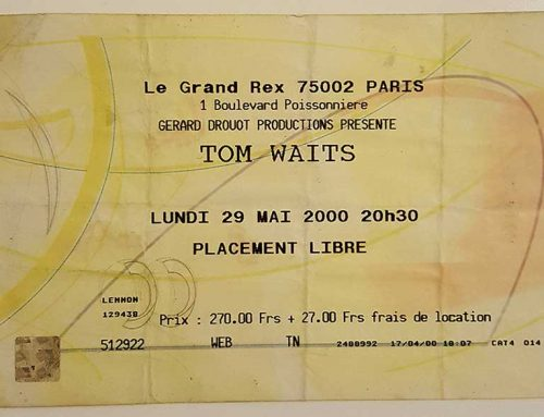 Gig of My Life: Tom Waits, Grand Rex Paris, 29th May 2000