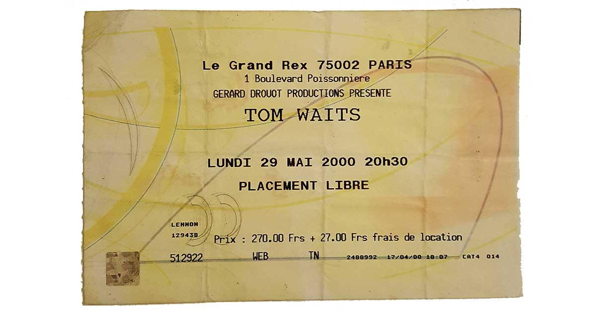 Gig of My Life: Tom Waits, Grand Rex Paris, 29th May 2000
